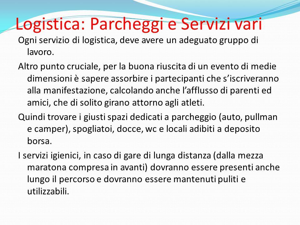 Logistica: Parcheggi e Servizi vari