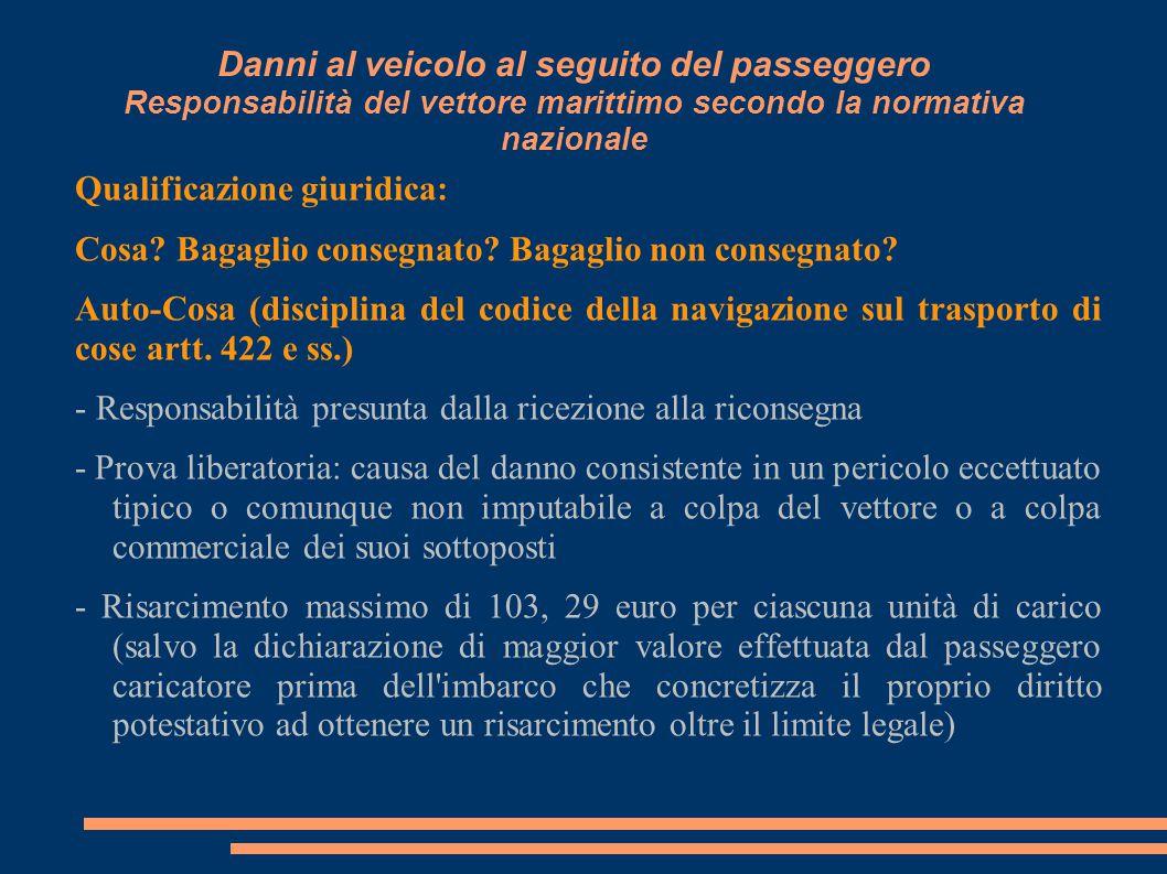 Danni al veicolo al seguito del passeggero Responsabilità del vettore marittimo secondo la normativa nazionale