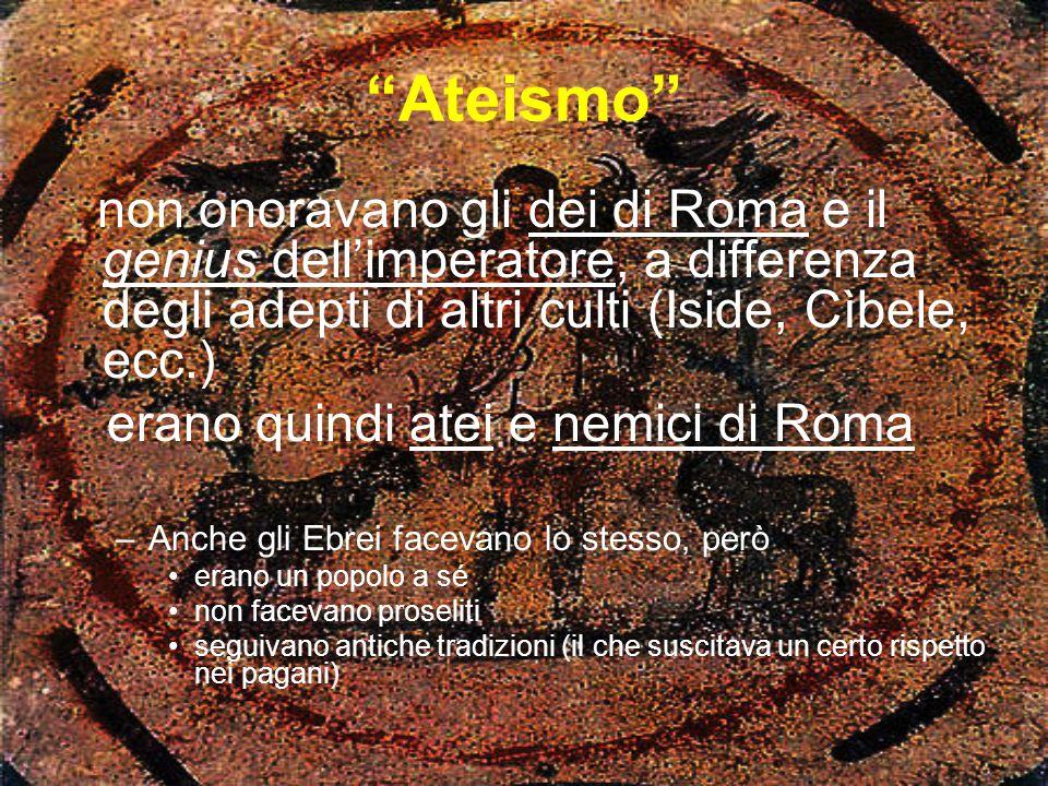 Ateismo erano quindi atei e nemici di Roma