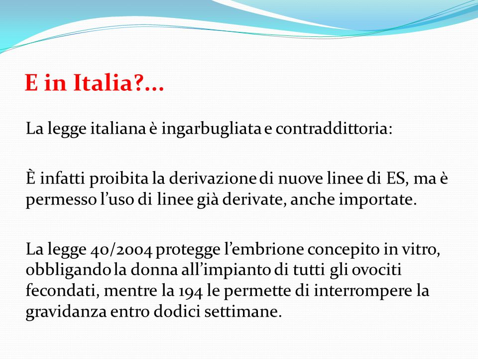 E in Italia ...