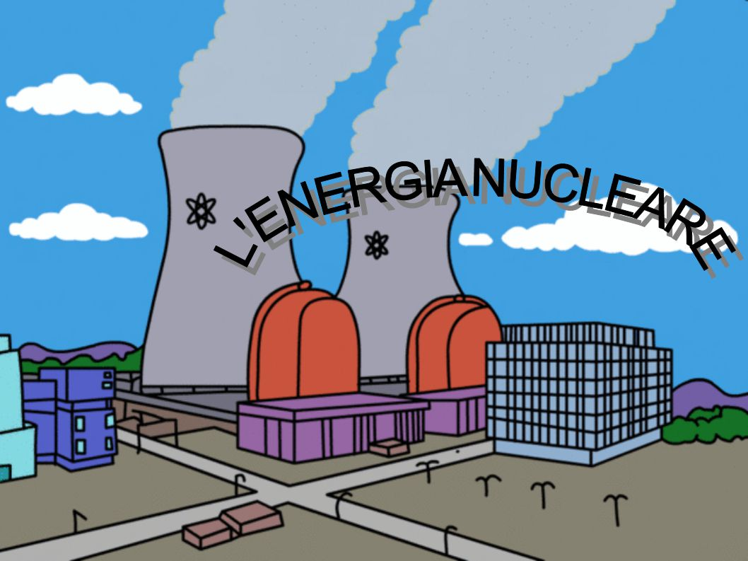L ENERGIA NUCLEARE