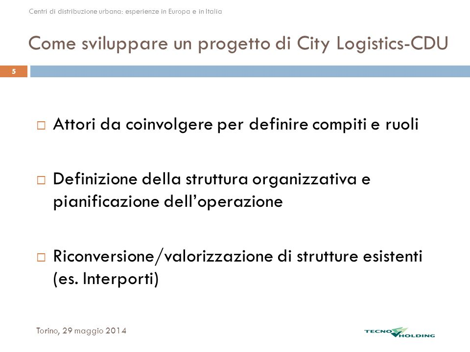 Come sviluppare un progetto di City Logistics-CDU
