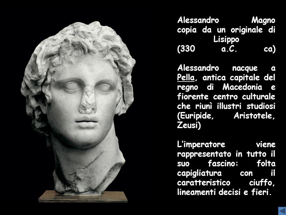 Alessandro Magno copia da un originale di Lisippo (330 a. C