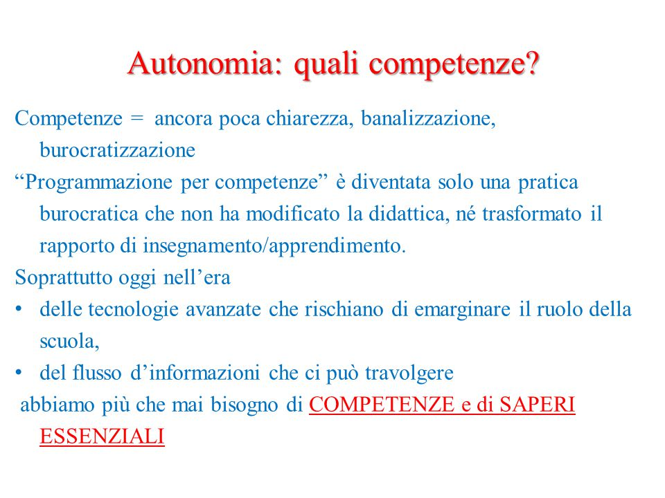 Autonomia: quali competenze