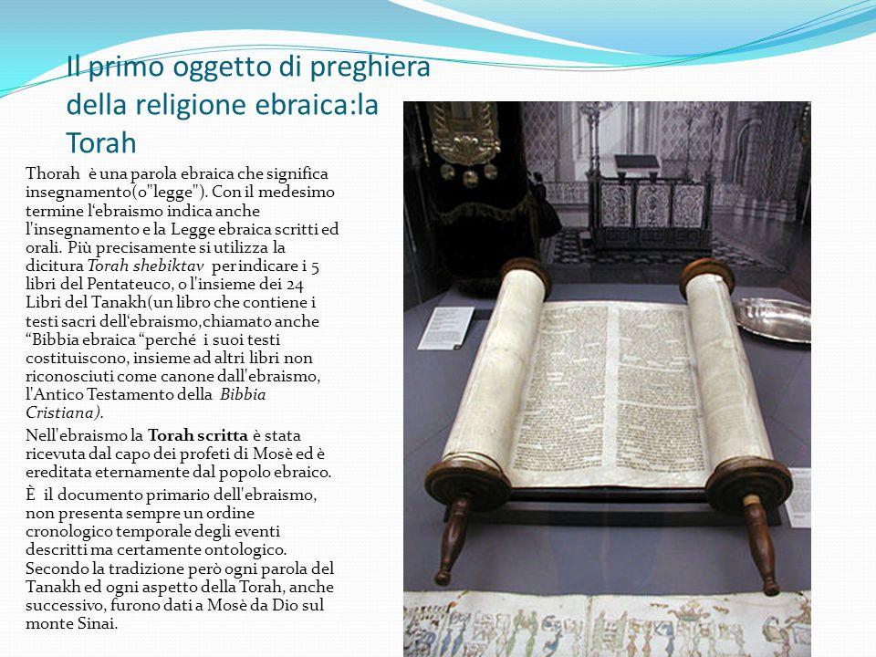Il primo oggetto di preghiera della religione ebraica:la Torah