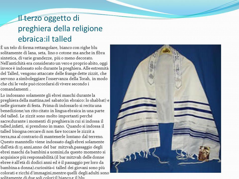 Il terzo oggetto di preghiera della religione ebraica:il talled