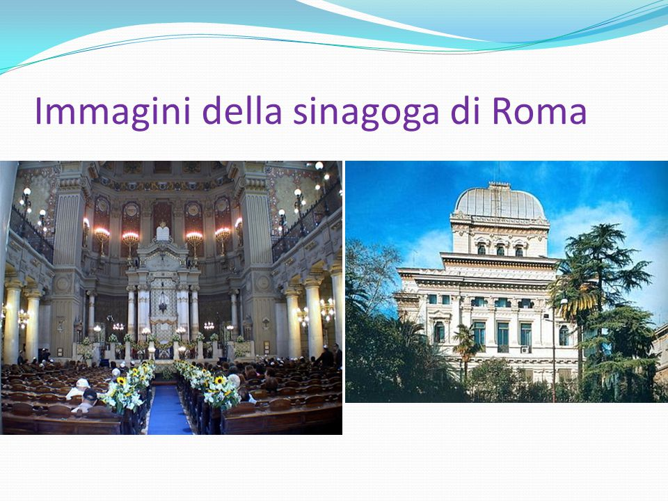Immagini della sinagoga di Roma