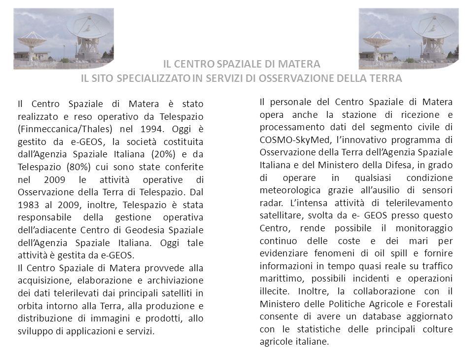 IL CENTRO SPAZIALE DI MATERA