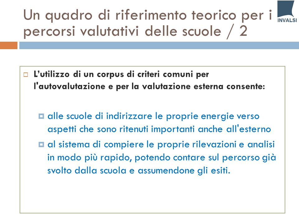 Un quadro di riferimento teorico per i percorsi valutativi delle scuole / 2