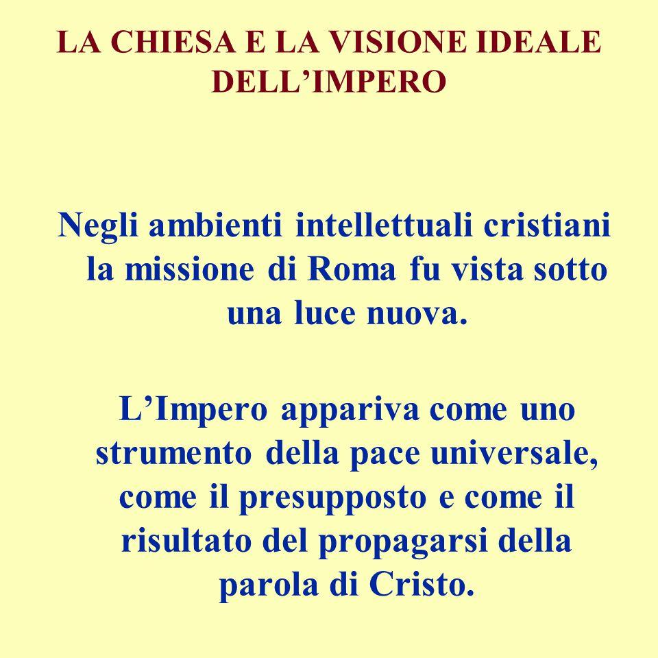 LA CHIESA E LA VISIONE IDEALE DELL'IMPERO