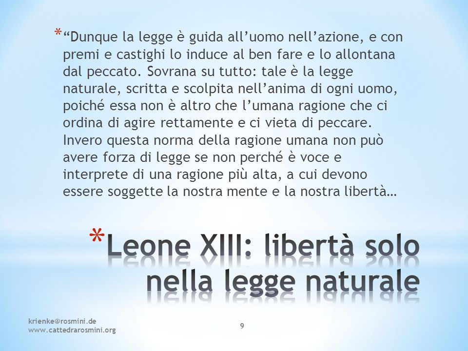 Leone XIII: libertà solo nella legge naturale