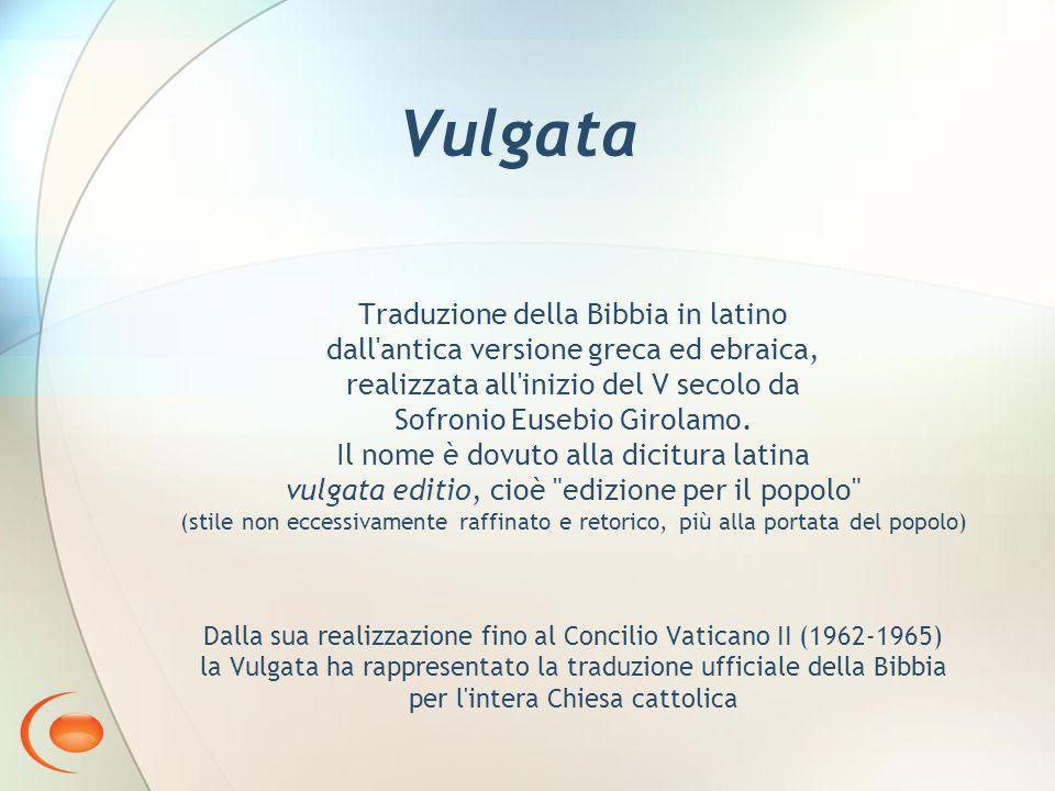 Vulgata Traduzione della Bibbia in latino