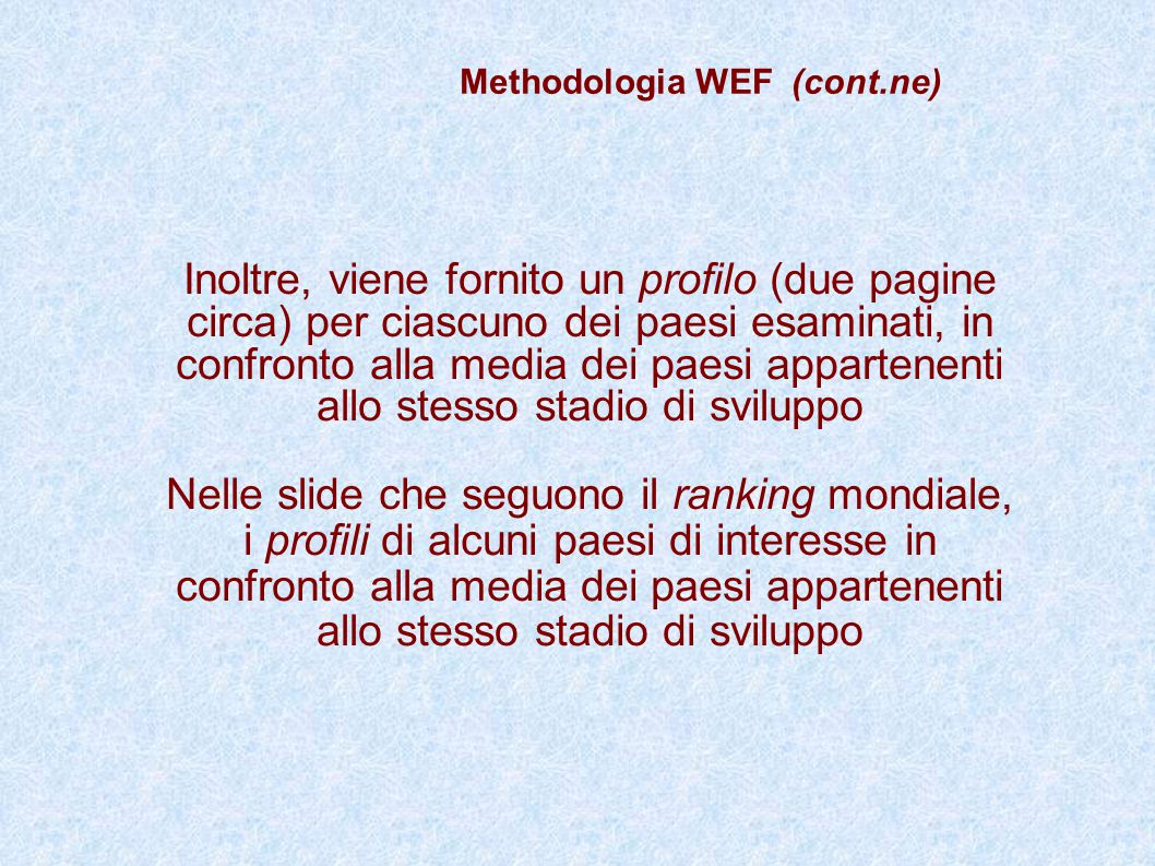 Methodologia WEF (cont.ne)