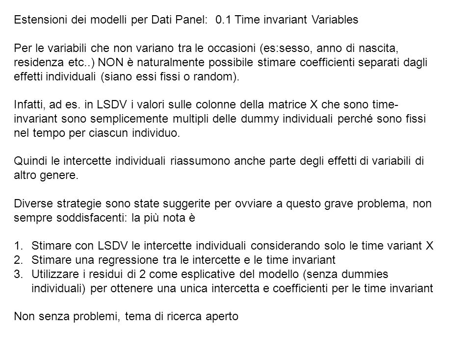 Estensioni dei modelli per Dati Panel: 0.1 Time invariant Variables