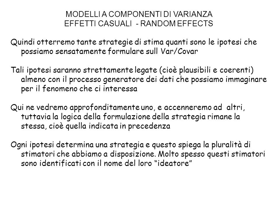 MODELLI A COMPONENTI DI VARIANZA EFFETTI CASUALI - RANDOM EFFECTS