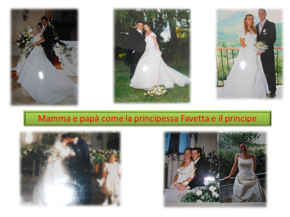 Mamma e papà come la principessa Favetta e il principe