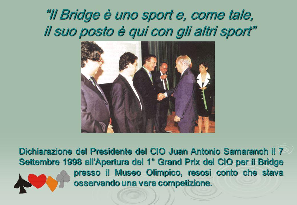 Il Bridge è uno sport e, come tale,