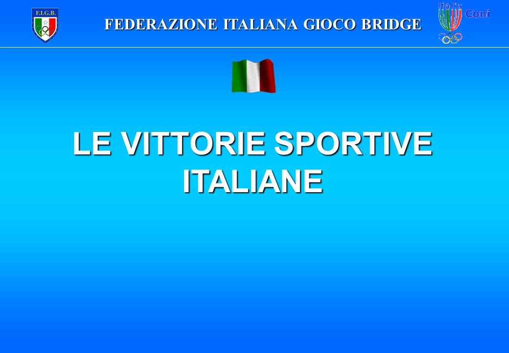 FEDERAZIONE ITALIANA GIOCO BRIDGE LE VITTORIE SPORTIVE ITALIANE