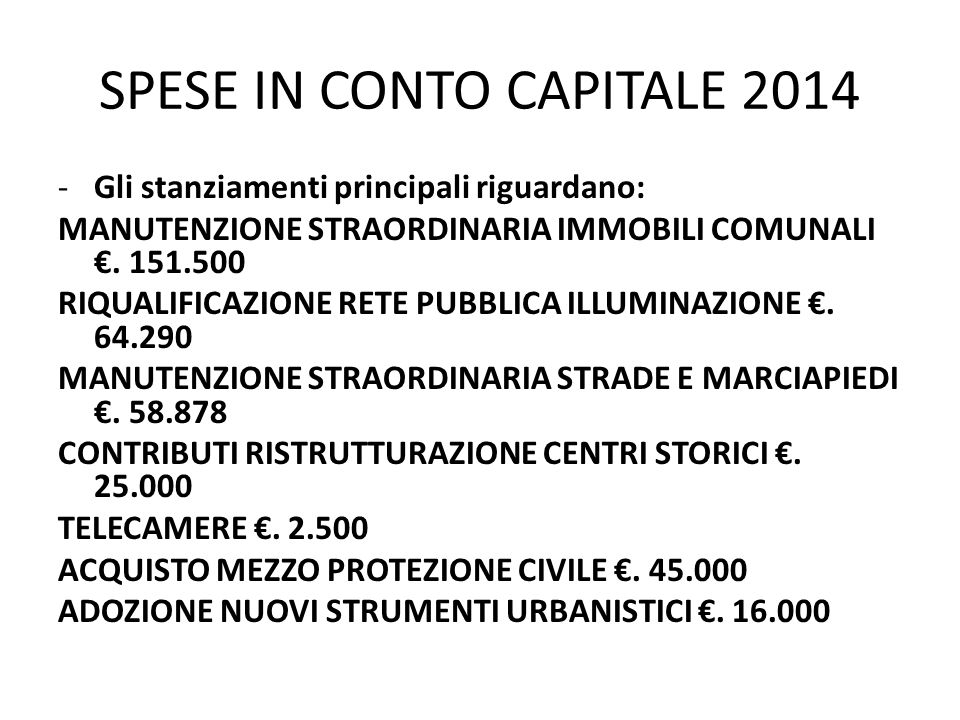 SPESE IN CONTO CAPITALE 2014