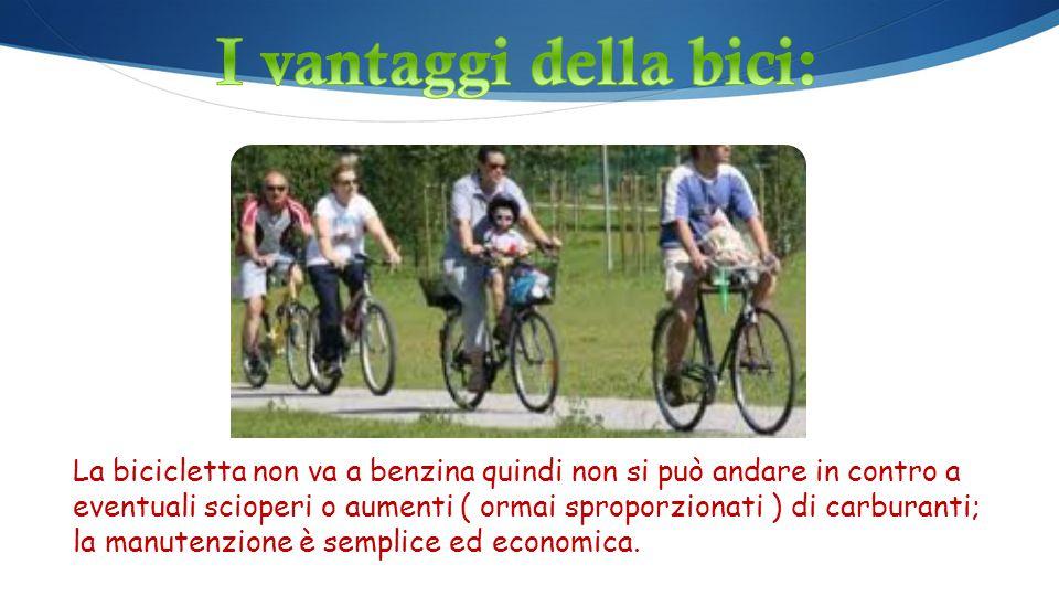 I vantaggi della bici: