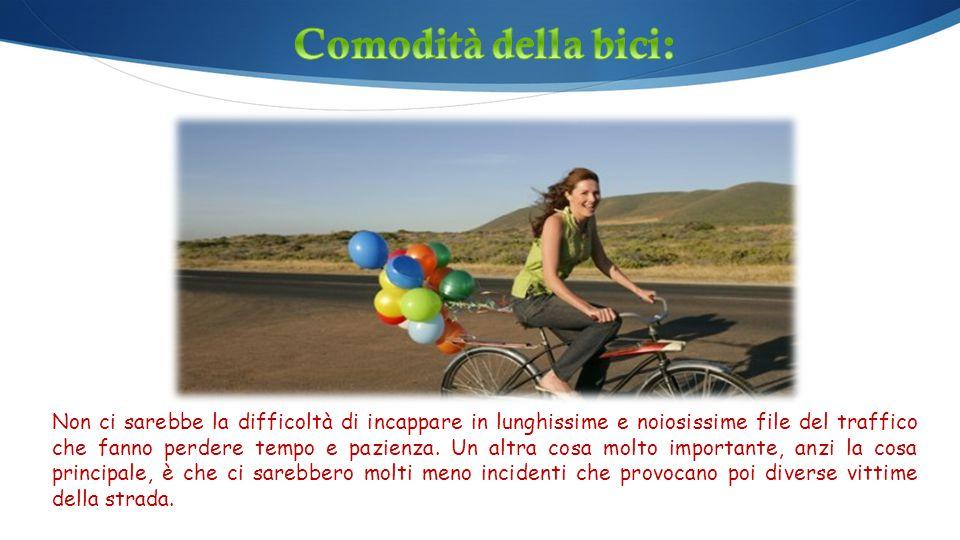 Comodità della bici: