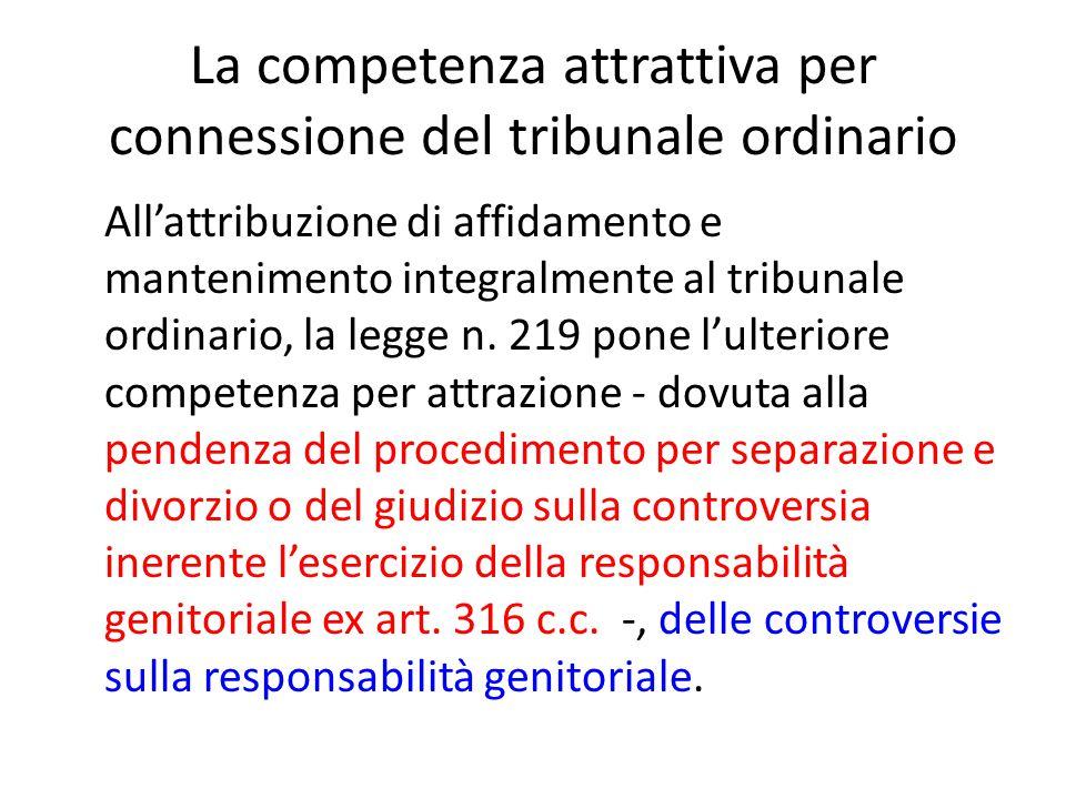 La competenza attrattiva per connessione del tribunale ordinario