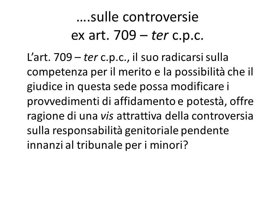 ….sulle controversie ex art. 709 – ter c.p.c.
