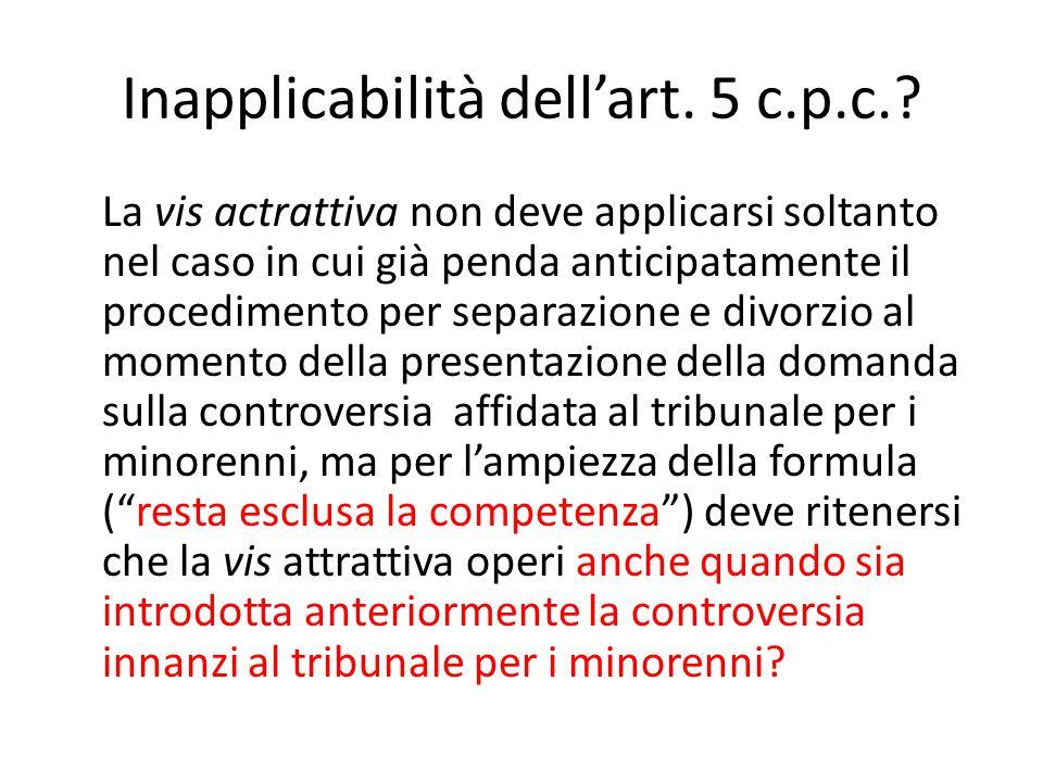 Inapplicabilità dell'art. 5 c.p.c.