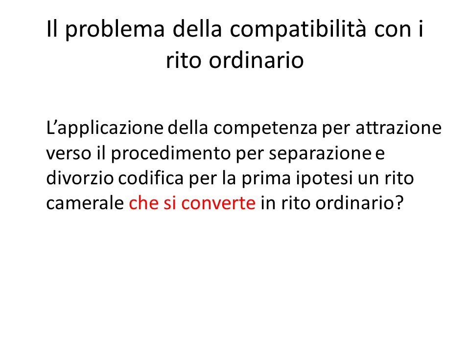 Il problema della compatibilità con i rito ordinario