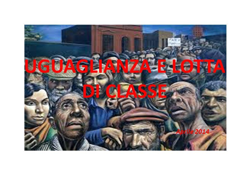 UGUAGLIANZA E LOTTA DI CLASSE