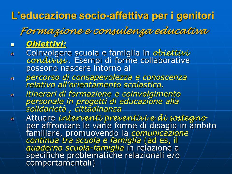 L'educazione socio-affettiva per i genitori Formazione e consulenza educativa