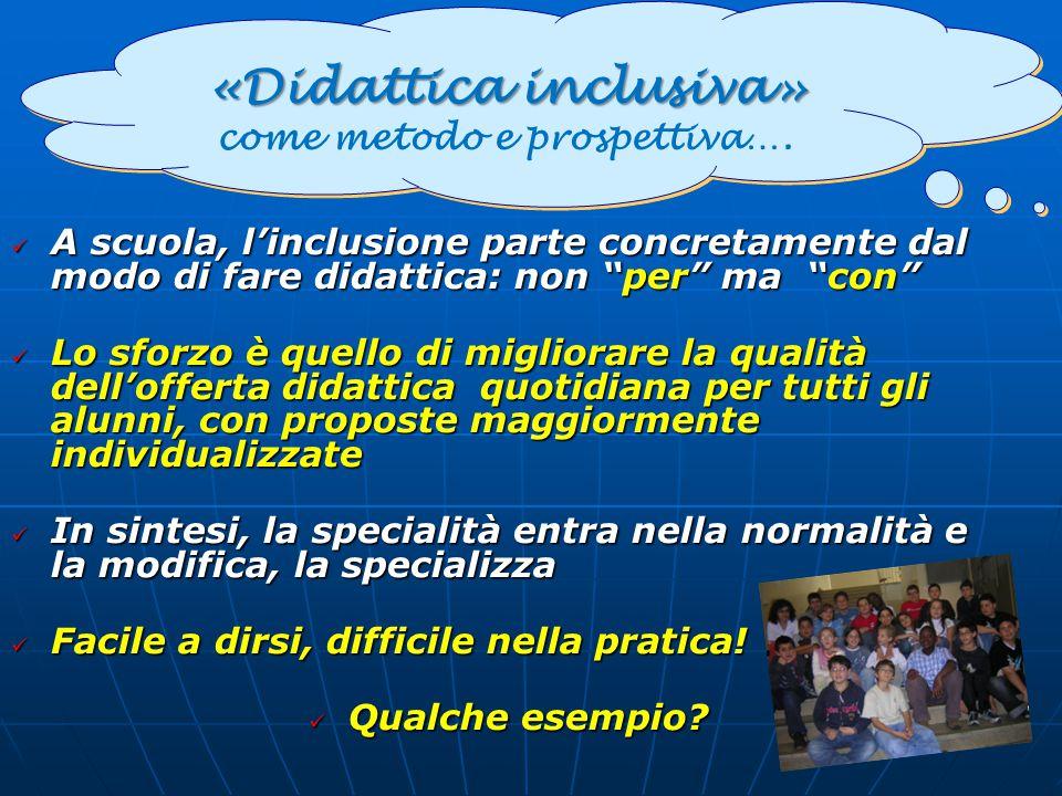 «Didattica inclusiva» come metodo e prospettiva….