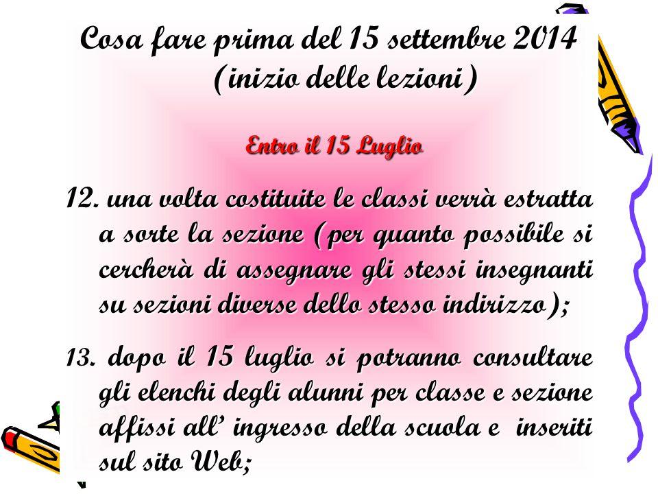 Cosa fare prima del 15 settembre 2014 (inizio delle lezioni)