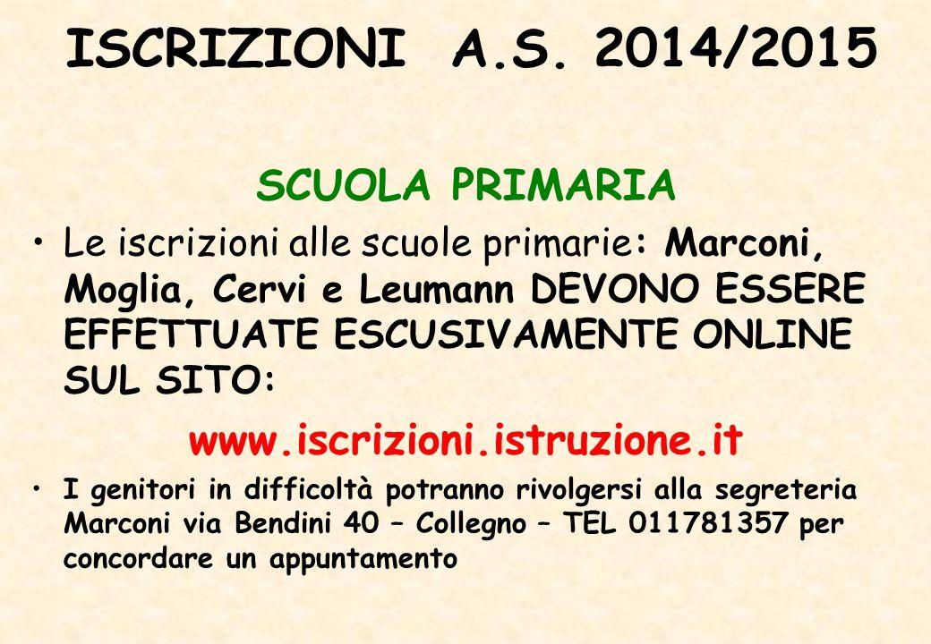 ISCRIZIONI A.S. 2014/2015 SCUOLA PRIMARIA www.iscrizioni.istruzione.it