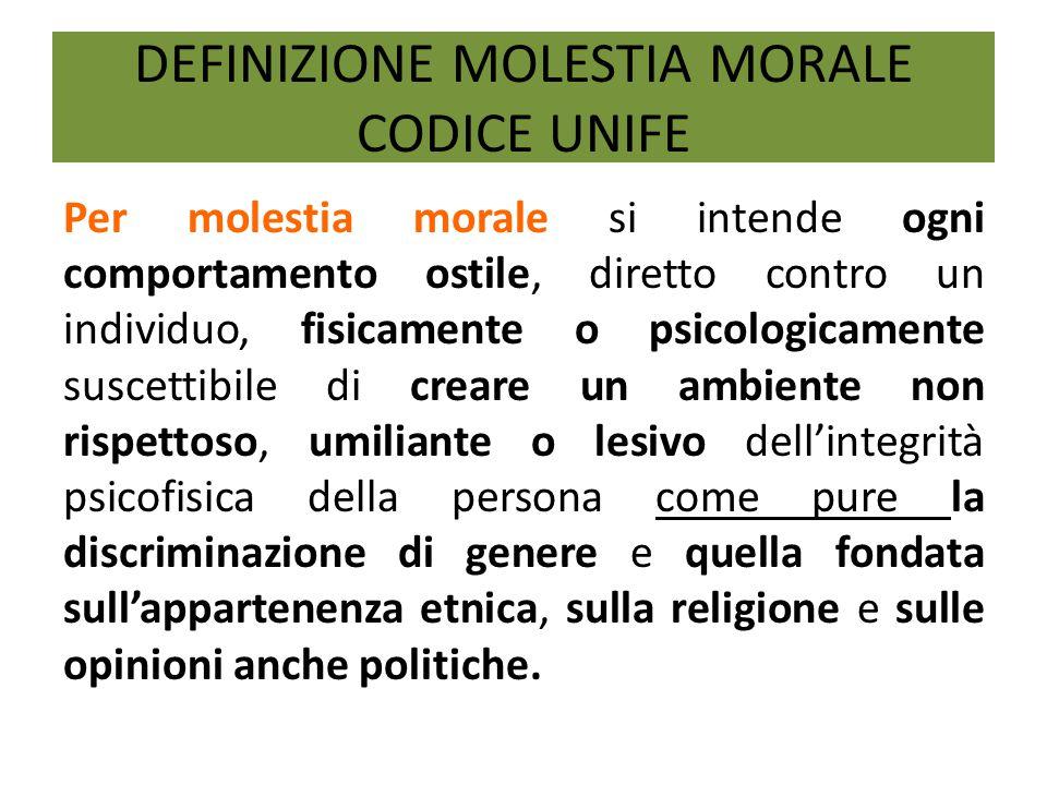DEFINIZIONE MOLESTIA MORALE CODICE UNIFE