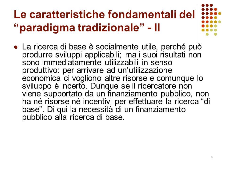 Le caratteristiche fondamentali del paradigma tradizionale - Il