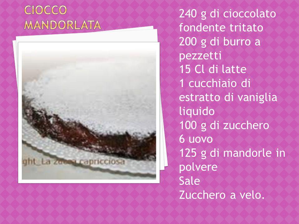 Ciocco mandorlata 240 g di cioccolato fondente tritato