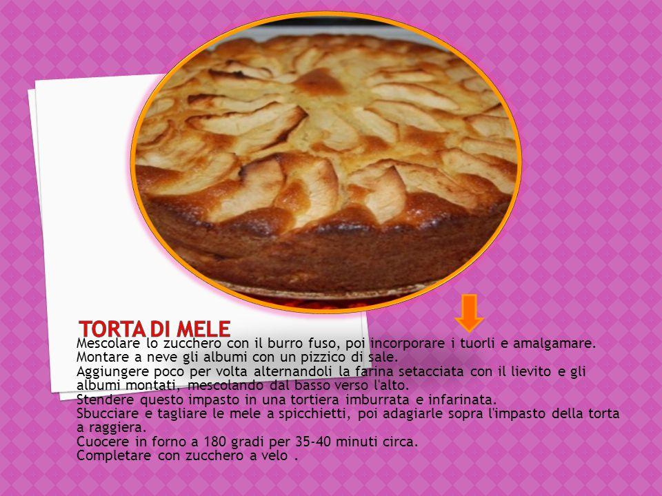 Torta di mele Mescolare lo zucchero con il burro fuso, poi incorporare i tuorli e amalgamare. Montare a neve gli albumi con un pizzico di sale.