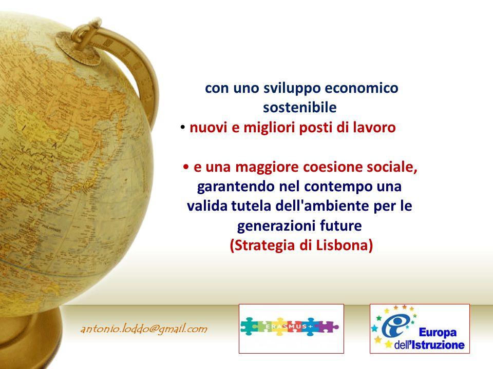 con uno sviluppo economico sostenibile (Strategia di Lisbona)