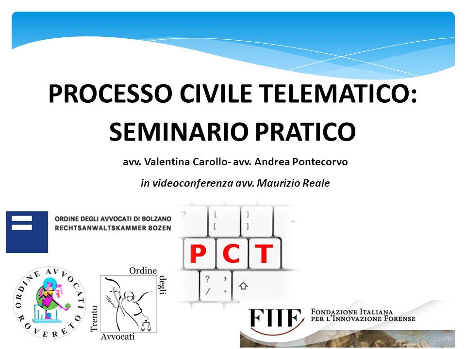 PROCESSO CIVILE TELEMATICO: SEMINARIO PRATICO