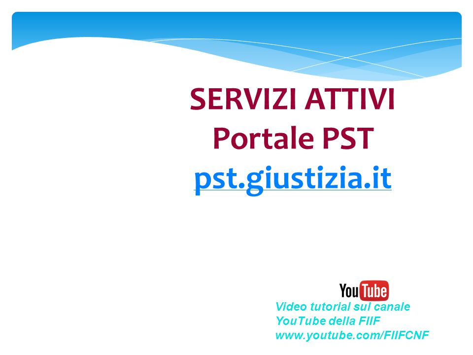 SERVIZI ATTIVI Portale PST pst.giustizia.it
