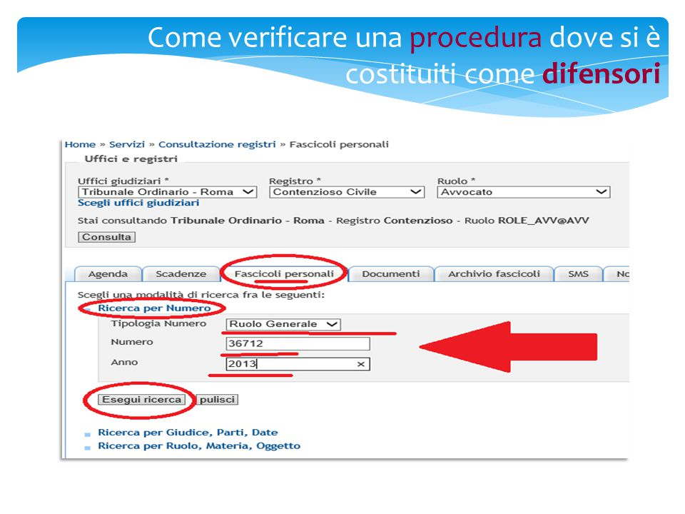 Come verificare una procedura dove si è costituiti come difensori