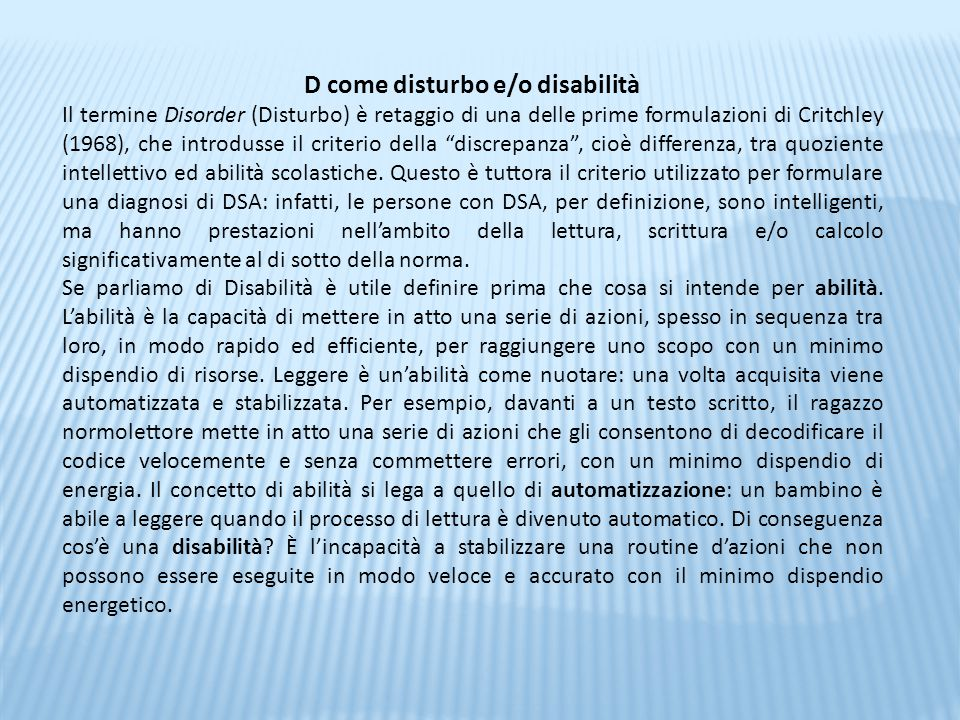 D come disturbo e/o disabilità