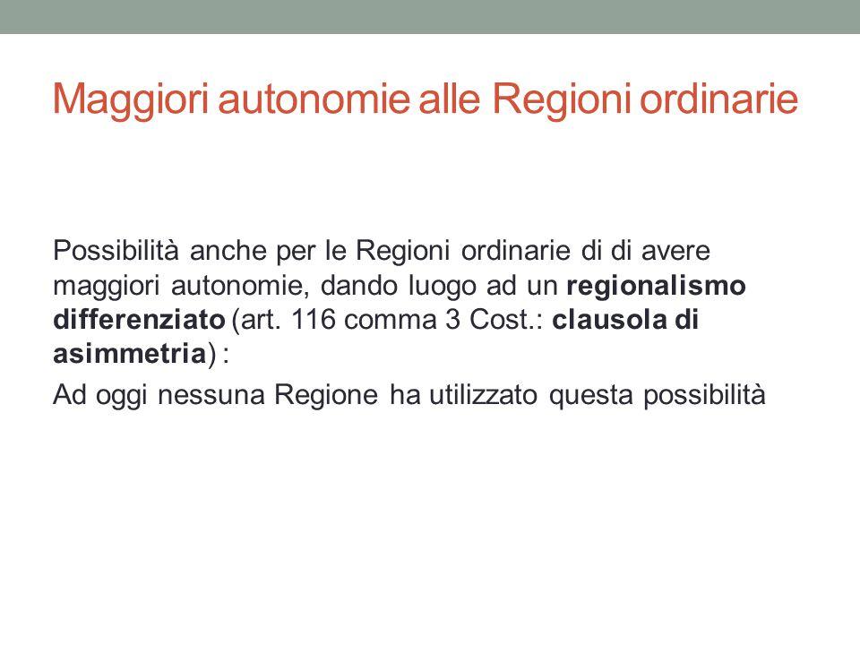 Maggiori autonomie alle Regioni ordinarie