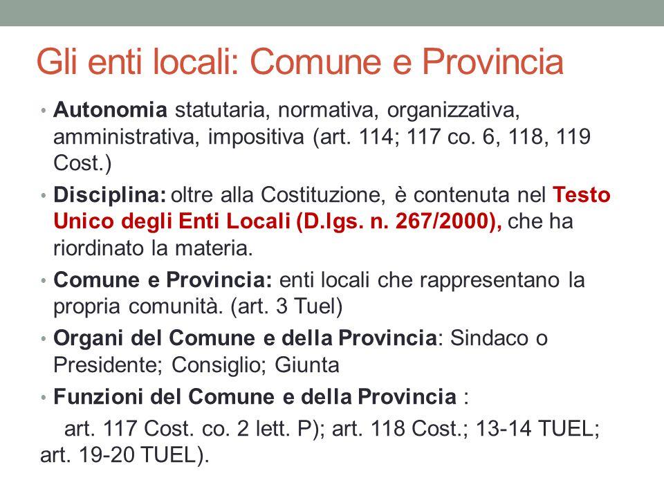 Gli enti locali: Comune e Provincia
