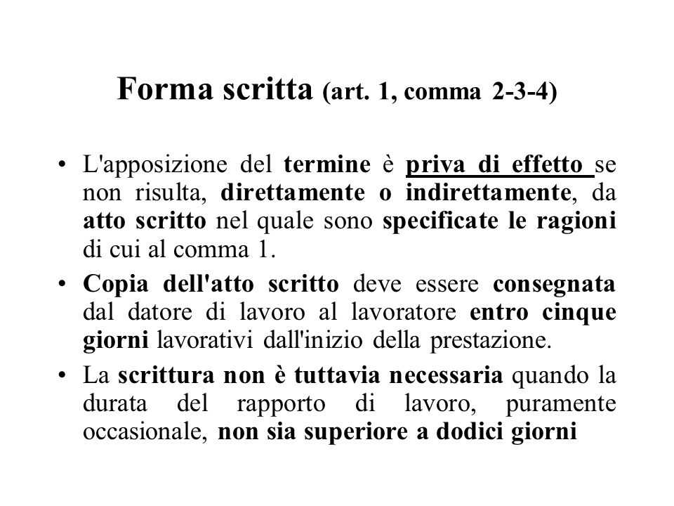 Forma scritta (art. 1, comma 2-3-4)