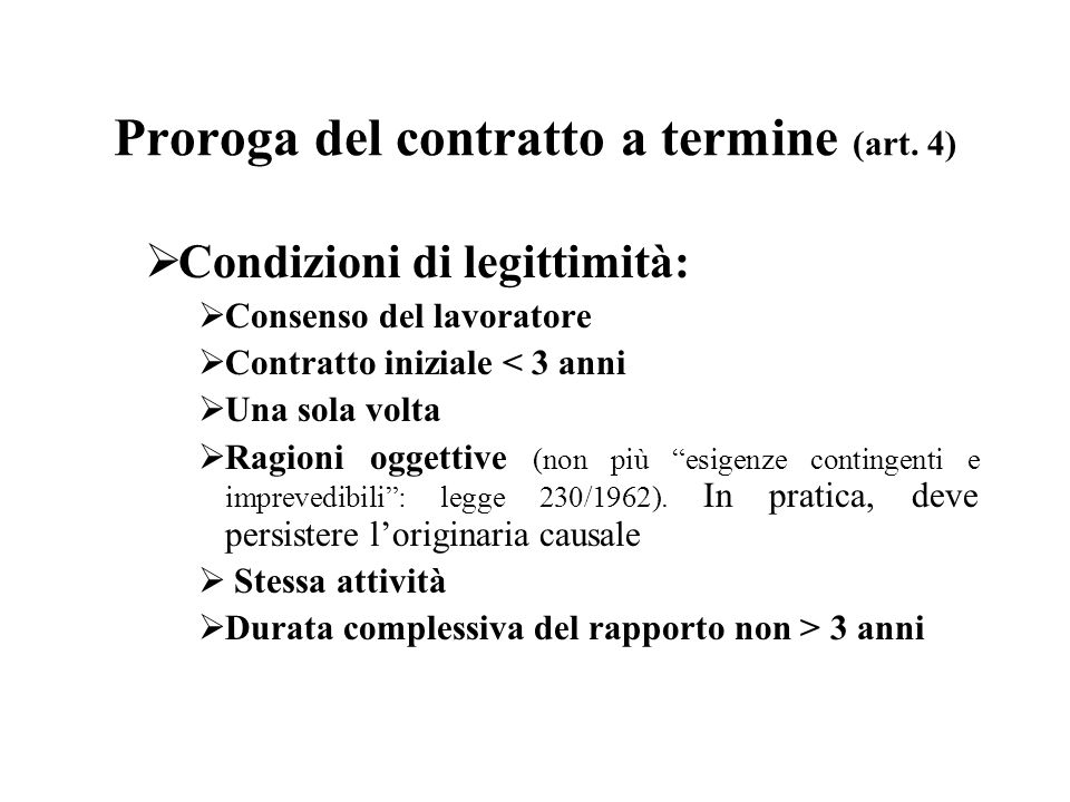 Proroga del contratto a termine (art. 4)
