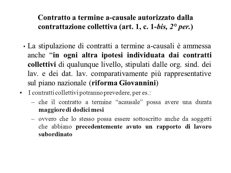 Contratto a termine a-causale autorizzato dalla contrattazione collettiva (art. 1, c. 1-bis, 2° per.)