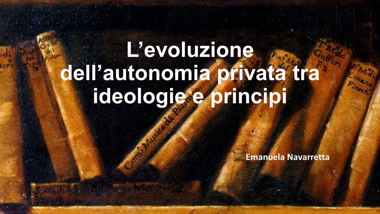L'evoluzione dell'autonomia privata tra ideologie e principi