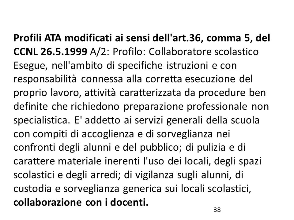Profili ATA modificati ai sensi dell art. 36, comma 5, del CCNL 26. 5